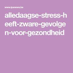 alledaagse-stress-heeft-zware-gevolgen-voor-gezondheid