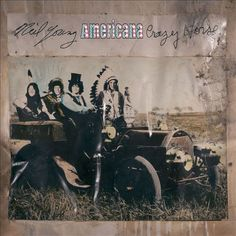 Americana - Neil Young,Neil Young & Crazy Horse | Songs, Reviews, Credits, Awards | AllMusic