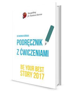 BE YOUR BEST STORY: 1# STORYTELLINGOWE NARZĘDZIE