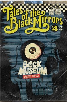 'Black Mirror' Episodes Reimagined as Retro Comics Black Mirror, Vintage Artwork, Vintage Posters, Science And Superstition, Tales Of The Unexpected, Retro, Black Museum, Film School, Mirror Art