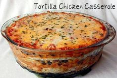 Tortilla chicken casserole.  You must have a very large cooking bowl because it is a huge amount for about 16 people.  If it looks watery, do not remove liquids, it cooks itself down.