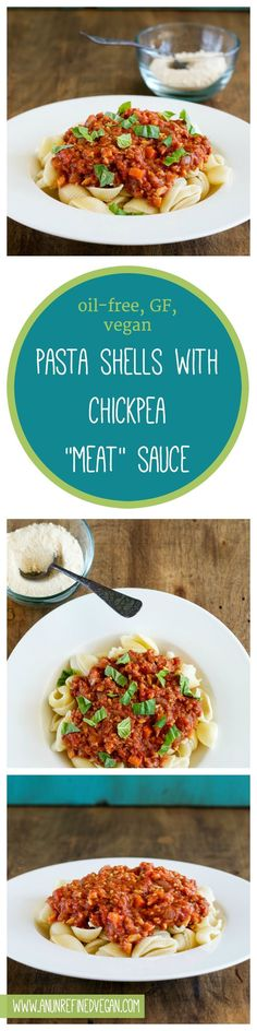 """Plant-based, Gluten-free Pasta with Chickpea """"Meat"""" Sauce by An Unrefined Vegan."""