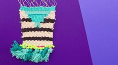 How To Weave a Wall Hanging                                                                                                                                                                                 More