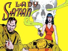 Wielding her deadly chlorine gas gun, Lady Satan was a relentless nemesis of the Nazis. Good thing she always dressed in head to toe red to hide the bloodstains left behind by her doomed foes.