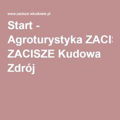 Start - Agroturystyka ZACISZE Kudowa Zdrój