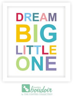Dream Big, Little One. This art print is so precious! The bright, happy colors would go great with any nursery or kid's bedroom.