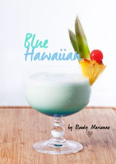 Blue Hawaiian by Bloody Marianne #cocktail #mixology