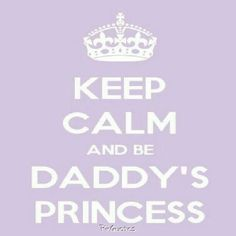 Keep Calm Quotes for Girls | My little girl.... Megan. .