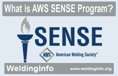 Know all about the American Welding Society SENSE program.