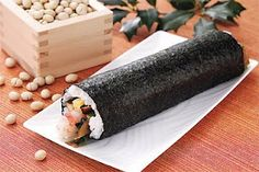 Eho-maki - fortune Sushi roll (Japan) - Sutsubun (day before Spring) - February 3 or 4