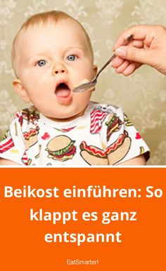 Introduce complementary foods: This is how it works in a relaxed manner- Beikost einführen: So klappt es ganz entspannt Introducing complementary foods: This is how it works very relaxed Baby Co, Mom And Baby, Baby Baby, Baby Led Weaning, Lactation Recipes, Lactation Cookies, Maila, Baby Massage, Pregnancy Signs