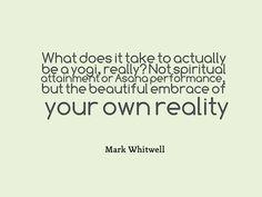 Mark Whitwell - What does it take to be a yogi really? www.ekaminhale.com