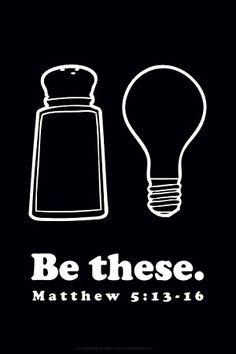 Bible Matthew 5:13-16 Salt & light