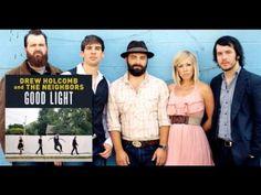 Drew Holcomb and the Neighbors | Tomorrow (+playlist)