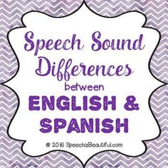 Audiology and Speech Pathology differences between english and spanish schools