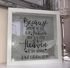 Because Someone We Love Is In Heaven (Wedding) Frame