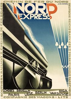 Art deco vintage travel poster for Nord Express Riga, Art Deco Illustration, Design Illustrations, Berlin, Paris, Vintage Italian Posters, Art Nouveau, Train Posters, Railway Posters