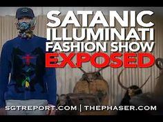SATANIC ILLUMINATI FASHION SHOW EXPOSED