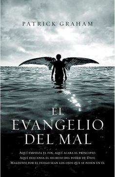Los libros de Dánae: El evangelio del mal.- Patrick Graham