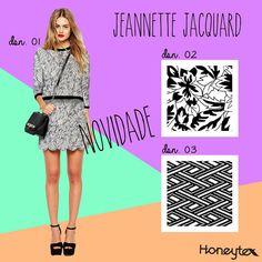 Novidade na Honey!! Jeannette Jacquard em 2 opcoes!! E em breve teremos mais 2!!