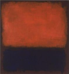 No. 14 - Mark Rothko, 1960 My beautiful partner and talented artist, knowing how I love Rothko, spent hours painting a copy of this for me for Christmas 2013