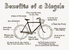 Bike Benefits:  Eco friendly transportation AND great exercise option