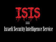 MUST SEE   ISIS = ISRAELI SECRET INTELLIGENCE SERVICE 1/2 - YouTube