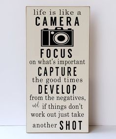 Look what I found on #zulily! Cream & Black 'Life Is Like a Camera' Wall Sign #zulilyfinds