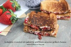 Balsamic Roasted Strawberry Mascarpone Grilled Cheese (Giveaway!)