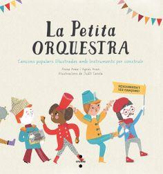 SETEMBRE-2015. Anna Aran. La petita orquestra. Manualitats. Llibre recomanat.