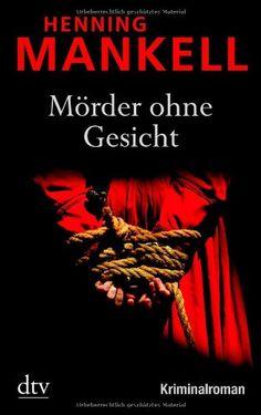 Mörder ohne Gesicht: Kurt Wallanders 1. Fall (dtv Unterhaltung) von Henning Mankell http://www.amazon.de/dp/3423212128/ref=cm_sw_r_pi_dp_1Crowb0FMT9SS