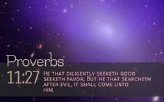 Proverbs 11:27 - Google Search