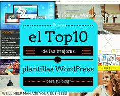 ¿Buscas el Top10 de las mejores plantillas WordPress para tu blog?