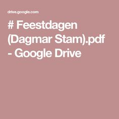 # Feestdagen (Dagmar Stam).pdf - Google Drive
