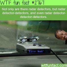 Radar Detector-detector detector - WTF fun facts