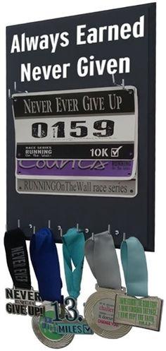 Always earned Never Given - Medal Holder - READY TO SHIP -Christmas gift for runners - running gift - $27.99