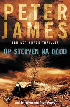 Op Sterven Na Dood, Peter James | Nederlandse boeken