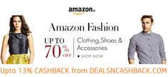Upto 70% off on fashion & accessories @amazonindia​+ get upto 13% cashback from dealsncashback.com  http://dealsncashback.com/merchants/amazon  #dealsncashback #extracashback #amazondeals #amazoncashback #amazonsale #amazonoffers #dealsandoffers