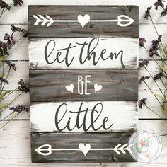 Let them be little sign | Nursery sign | Rustic nursery sign | Pallet nursery sign | Playroom sign | Pallet sign | Nursery Wall Art | Baby - CoastalCraftyMama