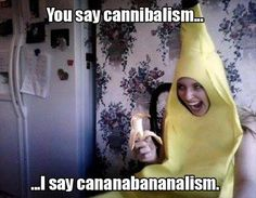 "he's eating a ""bana"" lololol"