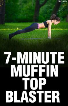 A quick workout for lasting results--the Skinny Ms. 7-Minute Muffin Top Blaster.