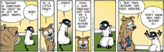 Get Fuzzy on Gocomics.com:  What part is Bucky really playing?