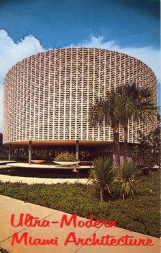"ULTRA-MODERN MIAMI ARCHITECTURE ""MIAMI, FLORIDA One of Miami's unusual architectural achievements in office buildings. The Perry Nichols Building """