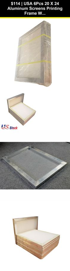 e5387bf3625 Screen Printing Frames 183114  Usa 6Pcs 20 X 24 Aluminum Screens Printing  Frame With White 160 Mesh Count -  BUY IT NOW ONLY   114 on  eBay  screen  ...