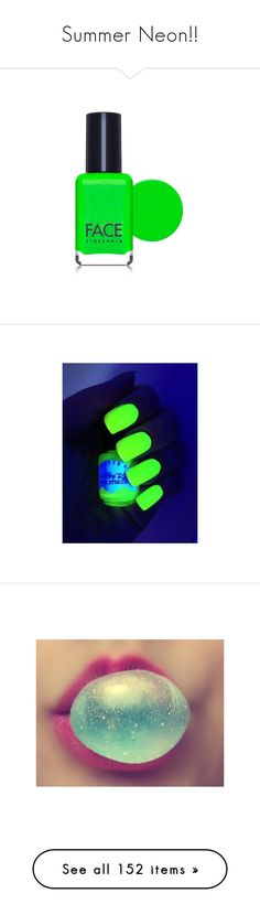 """Summer Neon!!"" by lindaweldon ❤ liked on Polyvore featuring beauty products, nail care, nail polish, nails, beauty, filler, makeup, face stockholm nail polish, shiny nail polish and face stockholm"