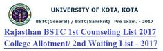 Check here Rajasthan BSTC 1st Round Counseling Result 2017, UOK BSTC Counseling Waiting List - MDSU BSTC 1st College Allotment List - www.bstc2017.com