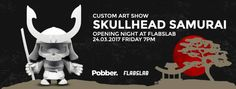 Pobber Toys Skullhead Samurai Custom Art Show at FLABSLAB