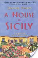 """""""A House in Sicily"""" by Daphne Phelps"""