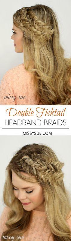 Double Fishtail Headband Braids
