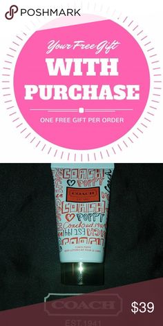 🎀FREE GIFT! 🌸COACH POPPY🌸🎀 💯Brand new unused 1.7 oz bottle Coach Poppy body lotion... get this item free when you spend $ $100 on Coach products in my closet.🎈🎉 Coach Other